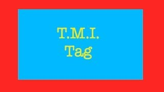 Tmi Tag | Feat. Sophie The Westie!