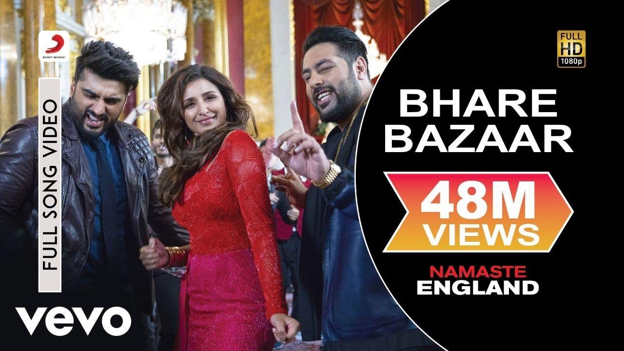 Download Bhare Bazaar Full Video - Namaste England|Arjun Kapoor, Parineeti|Badshah|Vishal & Payal