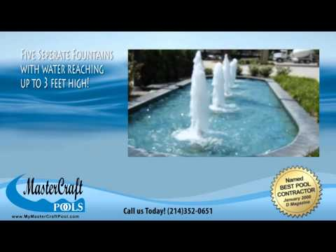 MasterCraft Pools of Dallas Swimming Pool Video - Commercial Fountain