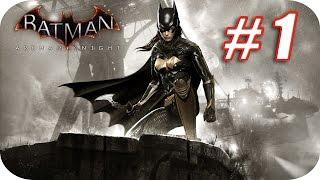 BATMAN ARKHAM KNIGHT - DLC - PROBLEMAS FAMILIARES - PARTE 1