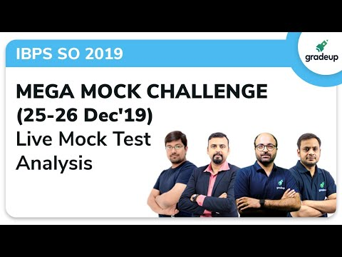 Mega Mock Challenge IBPS SO Prelims 2019 Analysis (25 - 26 Dec) | Gradeup