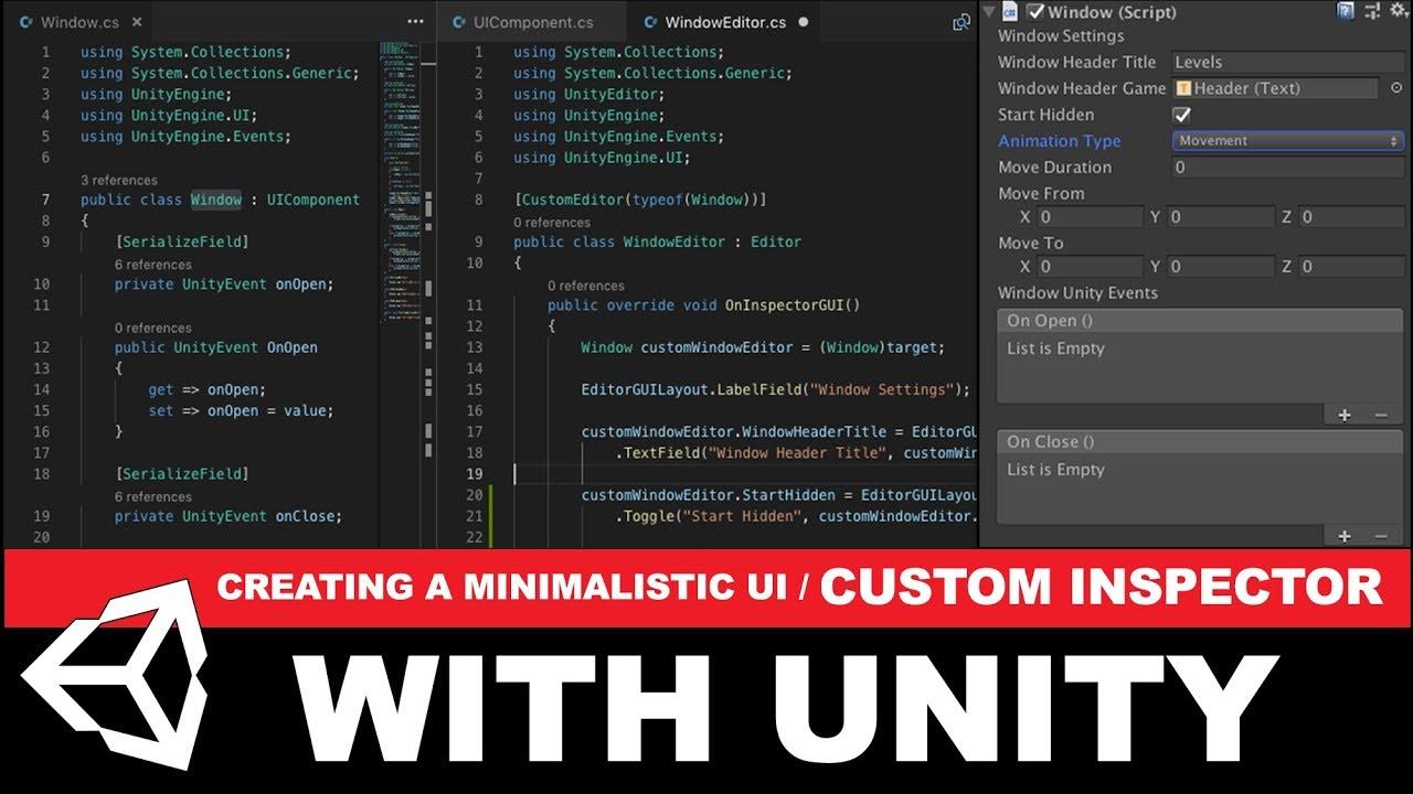 Unity3d Creating a minimalistic UI - Unity3d Custom Inspector