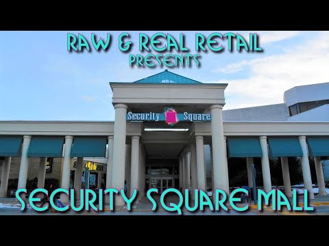 Security Square Mall: Dead Mall Within A Mall - Raw & Real Retail
