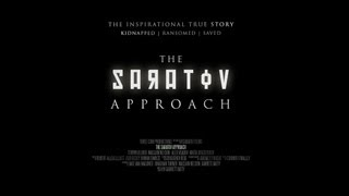 The Saratov Approach - Theatrical Trailer