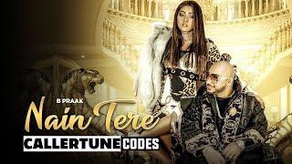 Nain Tere CRBT Codes B Praak Jaani Muzical Doctorz Latest Punjabi Songs 2019