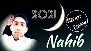 Nahib - Nifret Edirəm (Official) Yeni2021 NIKO??