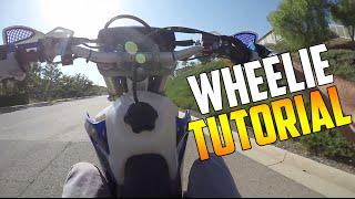 HOW TO WHEELIE A DIRTBIKE (How To Wheelie Tutorial)