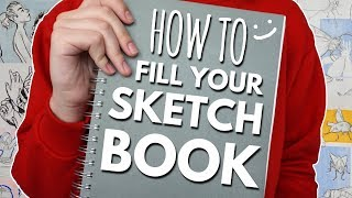 10 Ways to Fill Your Sketchbook + mini Sketchbook Tour