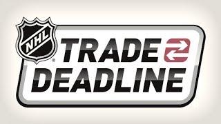 NHL TRADE DEADLINE 2018 RECAP