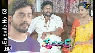 Prema Nagar | 14th September 2019 | Full Episode No 53 | ETV Telugu