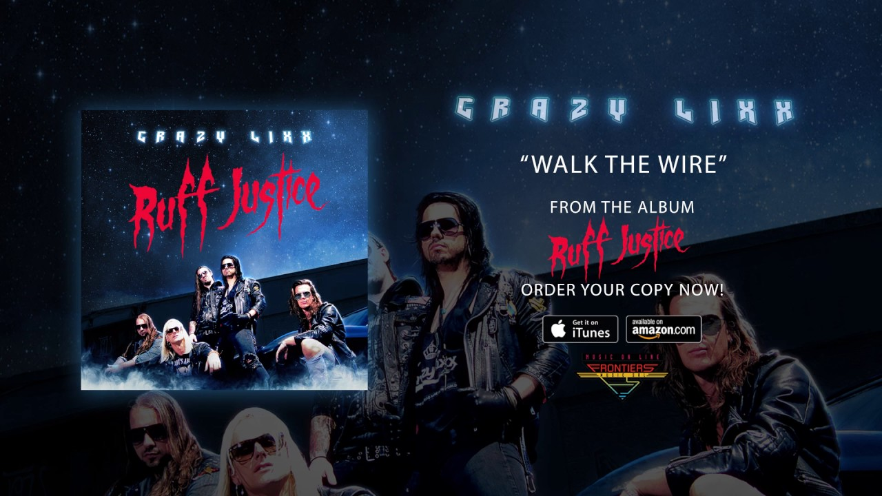 crazy-lixx-walk-the-wire-official-audio-frontiers-music-srl
