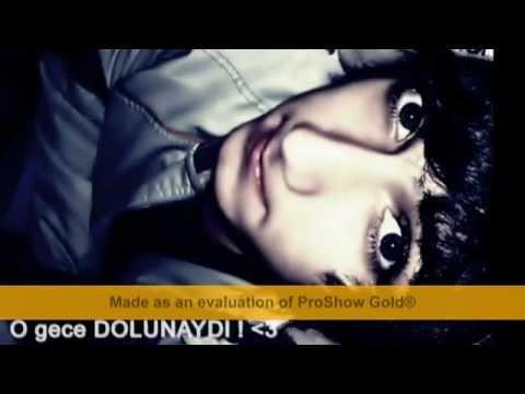 O GECE DOLUNAYDI ♥