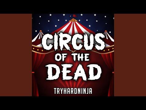 Circus of the Dead (feat. Jordan Lacore)