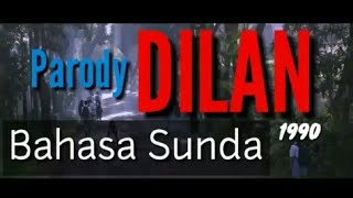 Download Video Baru!!! Parodi Dilan 1990 Full Movie Bahasa Sunda Paling Lucu MP3 3GP MP4