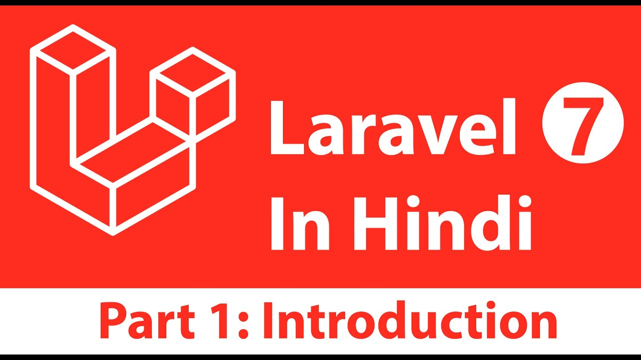 Introduction to the Laravel 7 Tutorial in Hindi