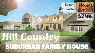 Roblox | BLOXBURG: Hill Country Suburban Family House (Speedbuild)