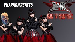 Pharaoh Reacts: BABYMETAL - Road of Resistance FACE MELTING ACTION