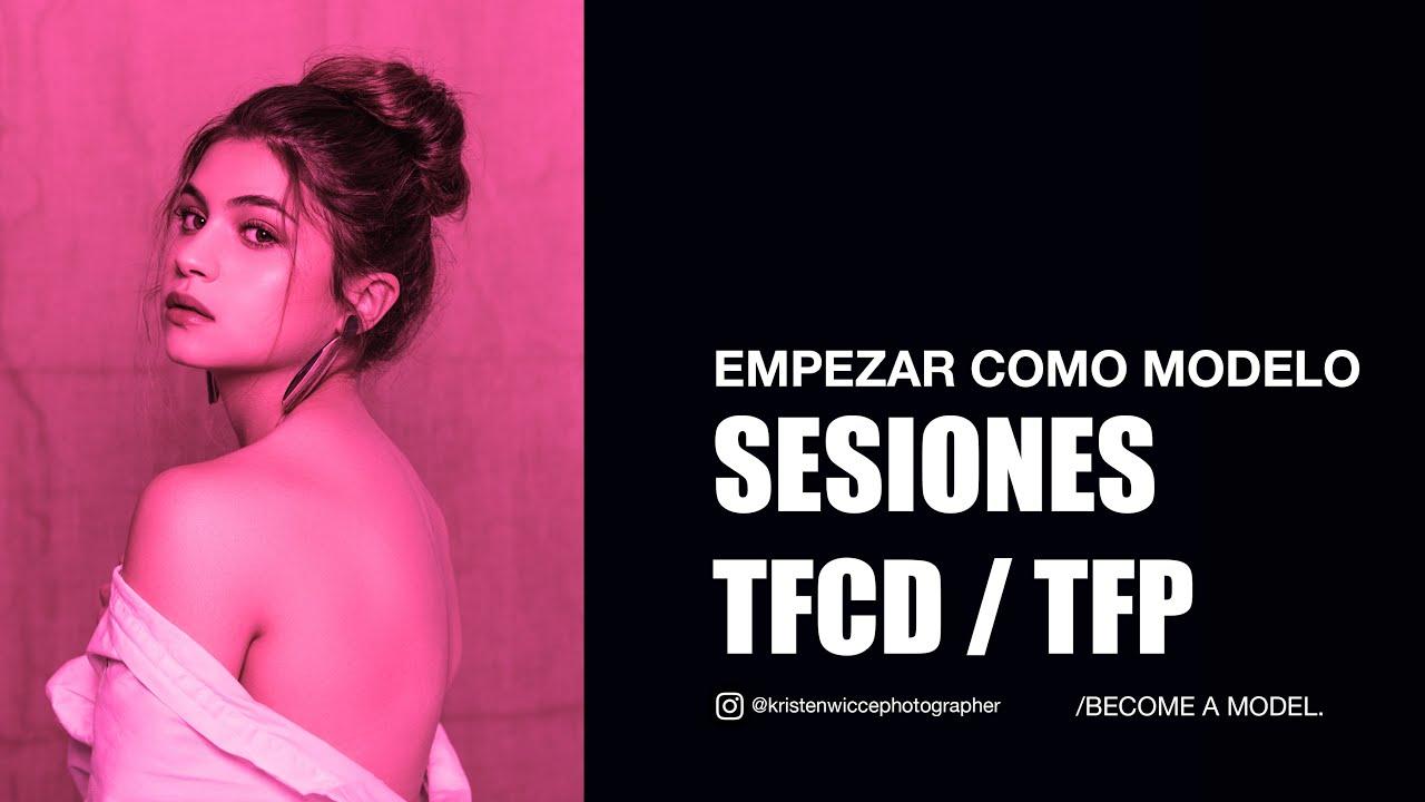 Empezar como modelo: Sesiones TFCD / TFP