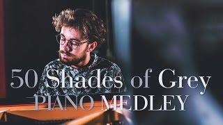 50 Shades of Grey - PIANO MEDLEY !