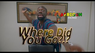 In An African Home: Where Did you go? (Clifford Owusu)