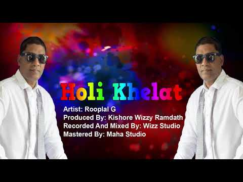 Rooplal G - Holi Khelat (2019 Holi Song)