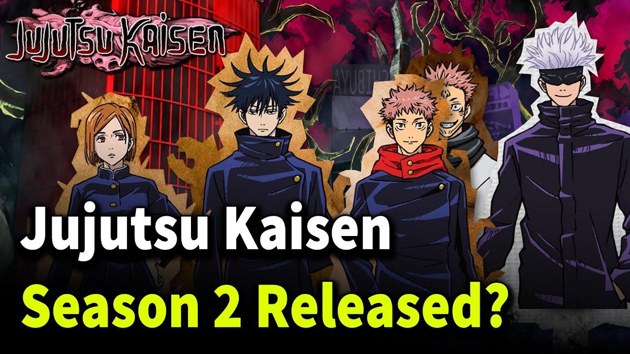 Jujutsu Kaisen Season 2 Released Youtube