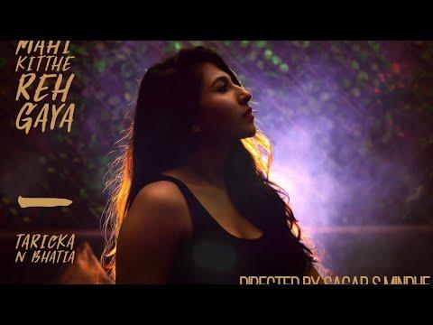 New Hindi Songs 2017 | MAHI KITTHE REH GYA (Full Video) | Latest Bollywood Song 2017 | Tarika Bhatia