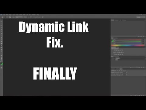 Photoshop CS6 Dynamic Link Issue ALTERNATE SOLUTION