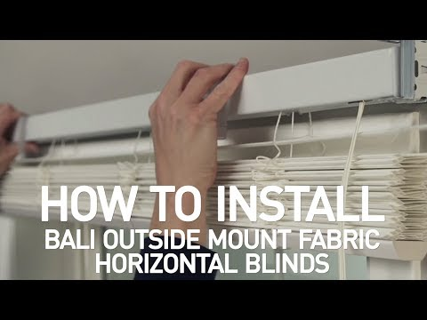 How to Install Bali® Fabric Horizontal Blinds - Outside Mount