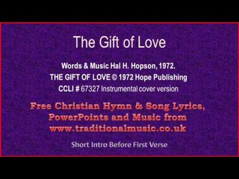 The Gift Of Love ~ Hymn Lyrics & Orchestral Music
