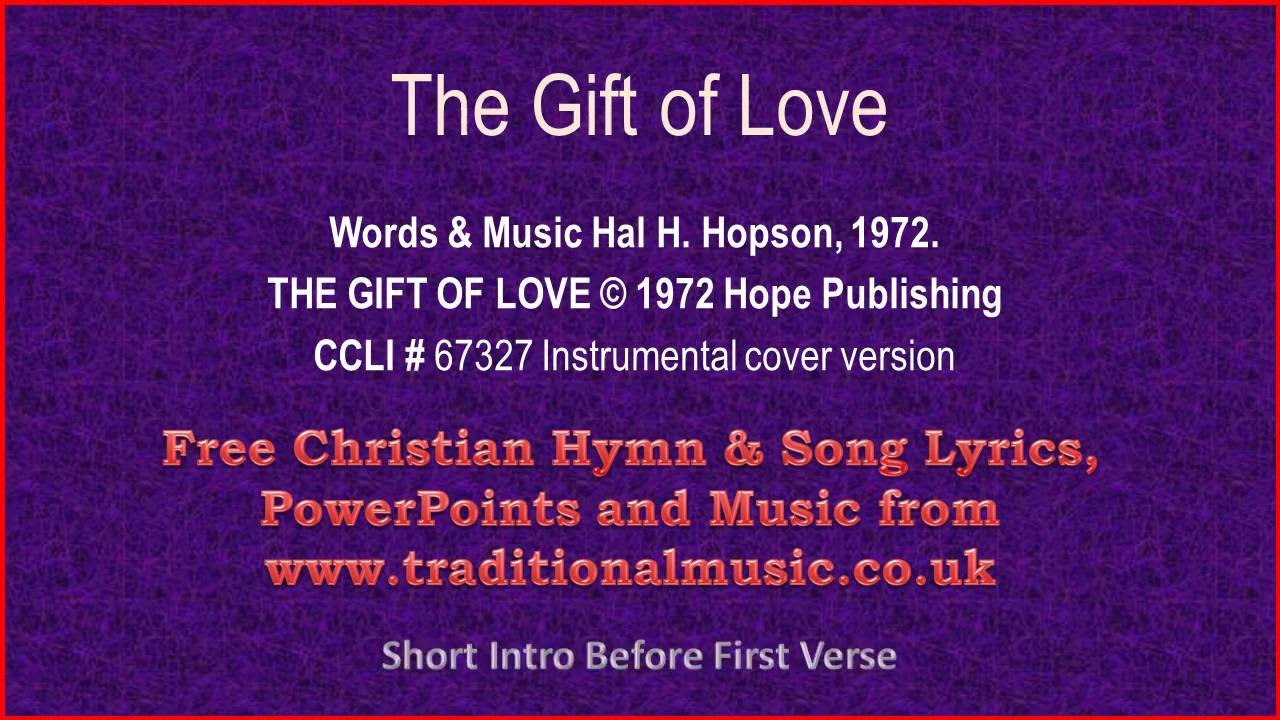 The Gift Of Love ~ Hymn Lyrics & Orchestral Music - YouTube