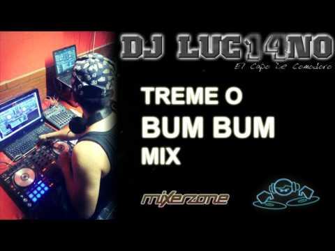 TREME O BUMBUM MIX - Mixer Zone Dj Luc14no Antileo - V.A