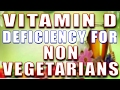 VITAMIN D DEFICIENCY - SYMPTOMS, CAUSES, HEALTH RISKS, SOLUTION & FOOD FOR NON VEGETARIANS II