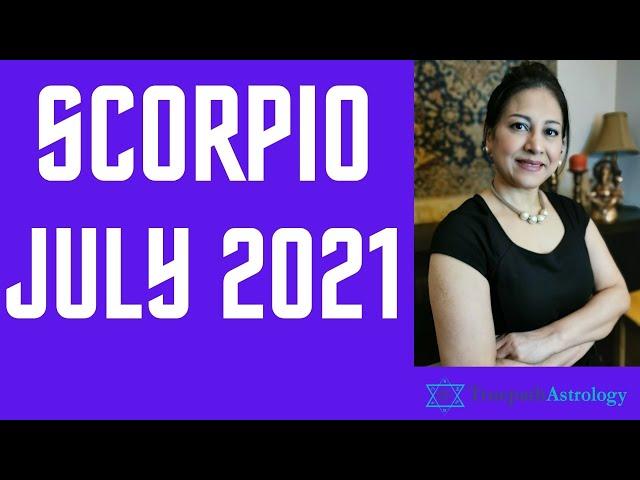 Scorpio Horoscope   July 2021   Monthly Predictions   Vedic Astrology