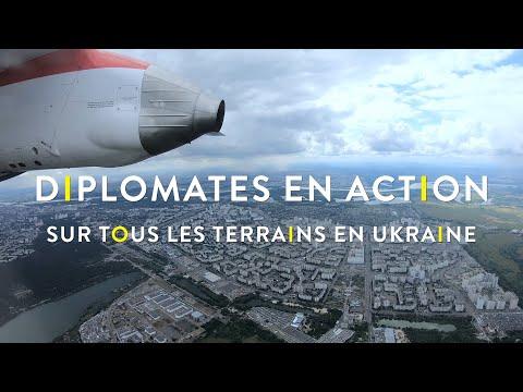 Diplomates En Action – Sur Tous Les Terrains En Ukraine