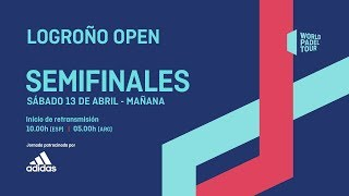 Semifinales - Mañana - Logroño Open 2019 - World Padel Tour