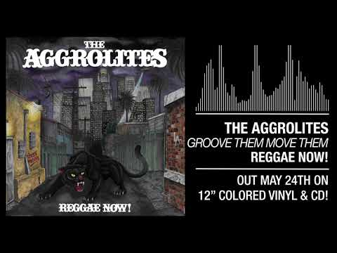 "The Aggrolites - ""Groove Them Move Them"""