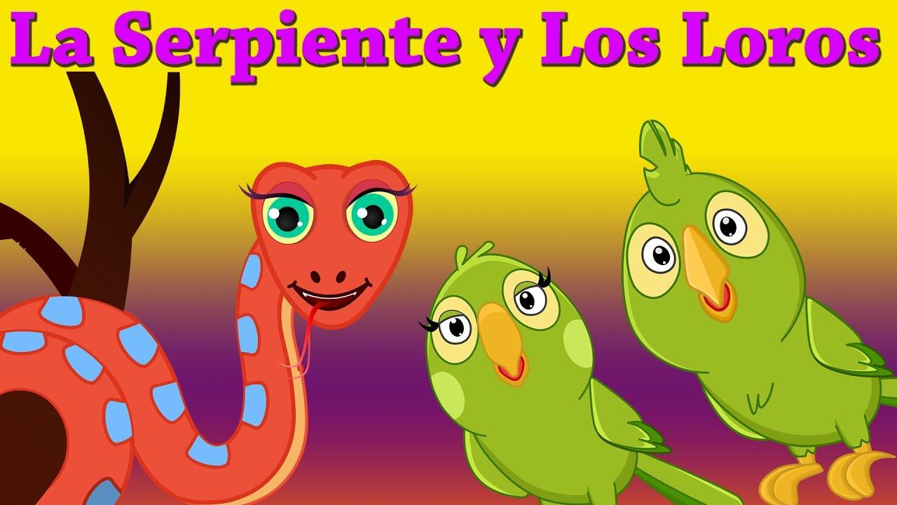 La Serpiente y Los Loros (Snake & the Parrots) | Cuentos ...