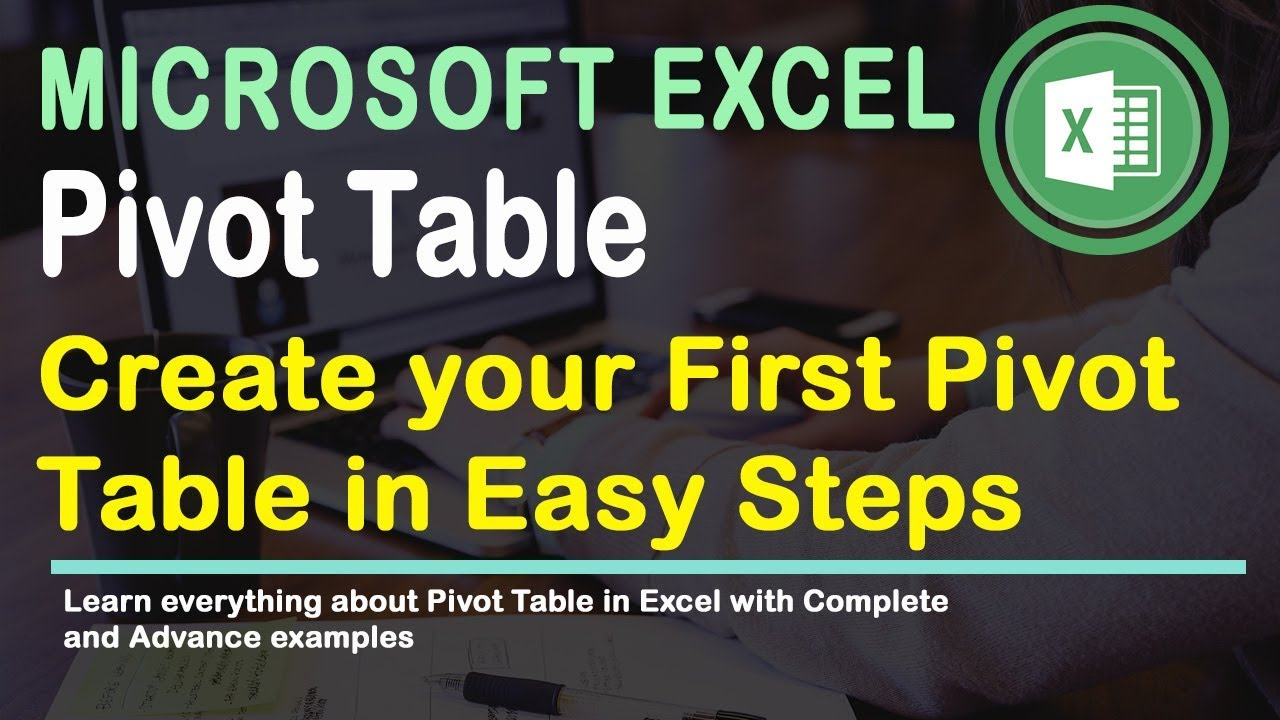 Create First Pivot Table | Excel 2016 Tips - YouTube