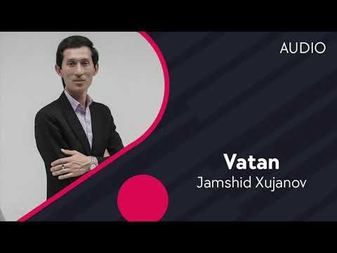 Jamshid Xujanov - Vatan