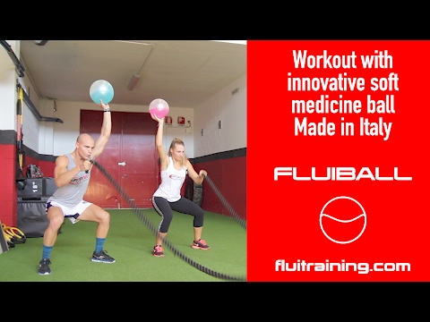 Workout with innovative soft medicine ball Made in Italy - FluiBall