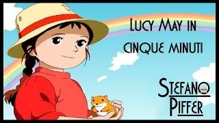 Lucy May in cinque minuti abbondanti