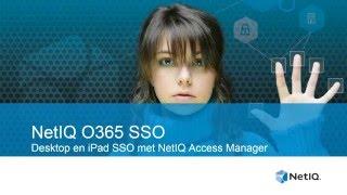 NetIQ Access Manager O365 Authenticatie en SSO