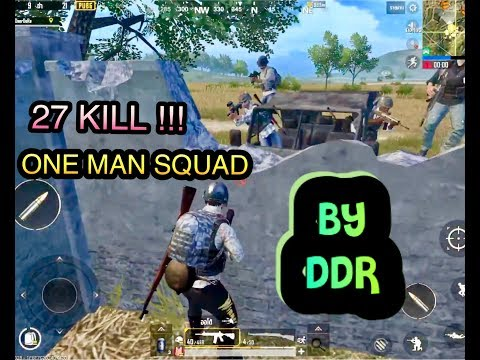 27 Kill !! Pubg Mobile 1 Man in Squad By DDR