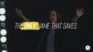 Lifegate Worship - The Only Name That Saves