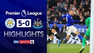 Leicester and Vardy sink Newcastle   Leicester 5-0 Newcastle   Premier League Highlights