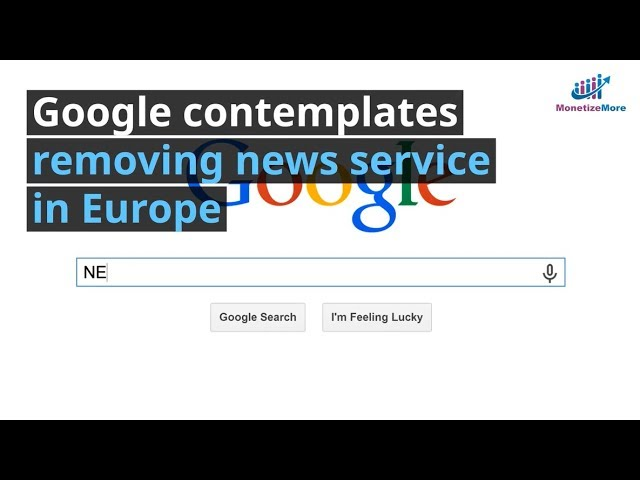 Google Contemplates Removing News Service In Europe