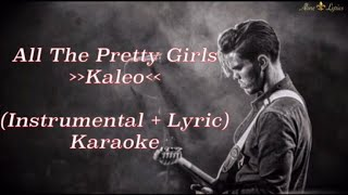 Kaleo - All The Pretty Girls | karaoke [Instrumental + Lyric]