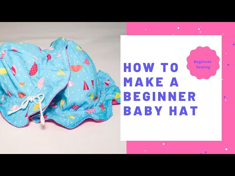 How to Make a Baby's Sun Hat