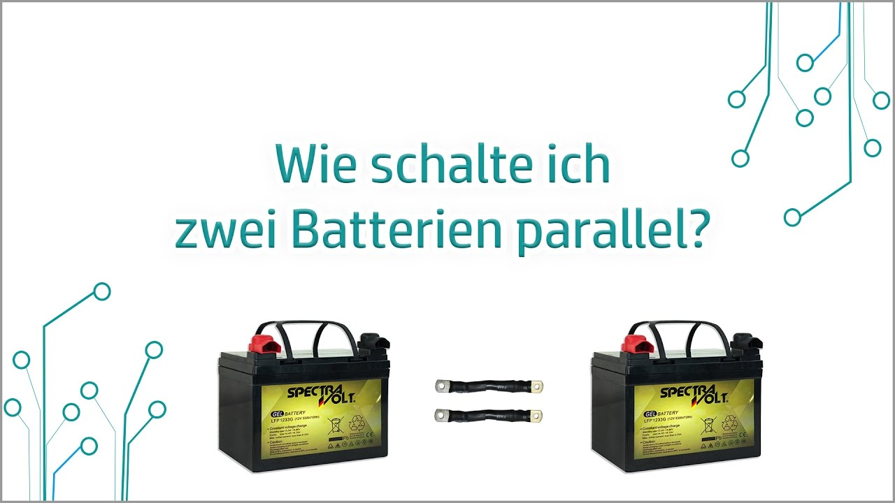 EnergyXXL - Wie schalte ich zwei Batterien parallel? - YouTube
